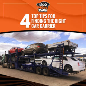4 TOP TIPS FOR FINDING THE RIGHT CAR CARRIER